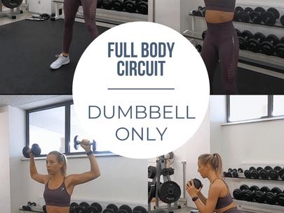 Dumbbell Only – Full Body Circuit!