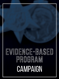 EVIDENCE-BASED PROGRAM CAMPAIGN