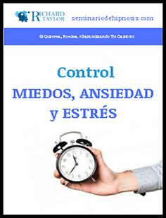 Seminario presencial y online Control Miedos, Estrés y Ansiedad con hipnosis Richard Taylor
