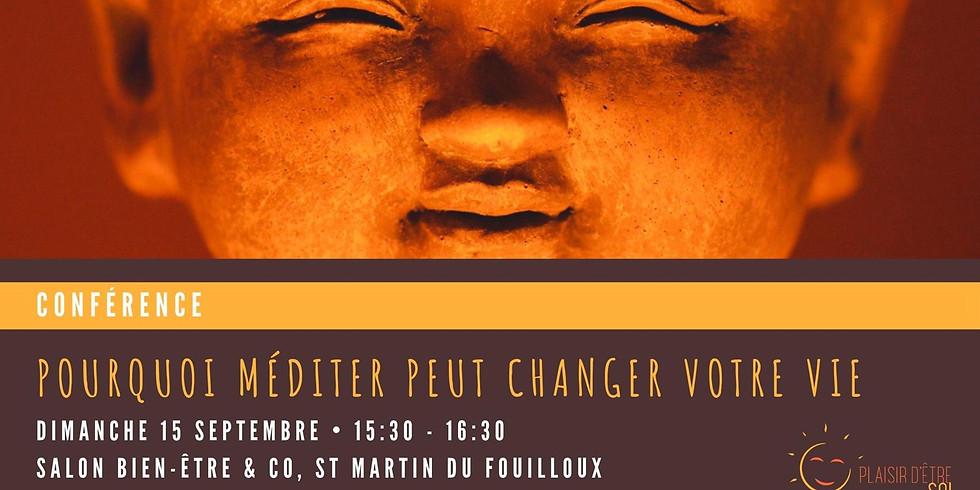 """Conférence """"Pourquoi méditer peut changer votre vie"""""""