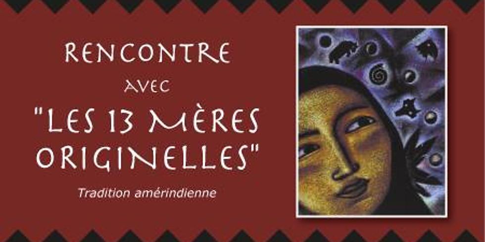 """Conférence """"La sagesse des 13 Mères originelles"""""""