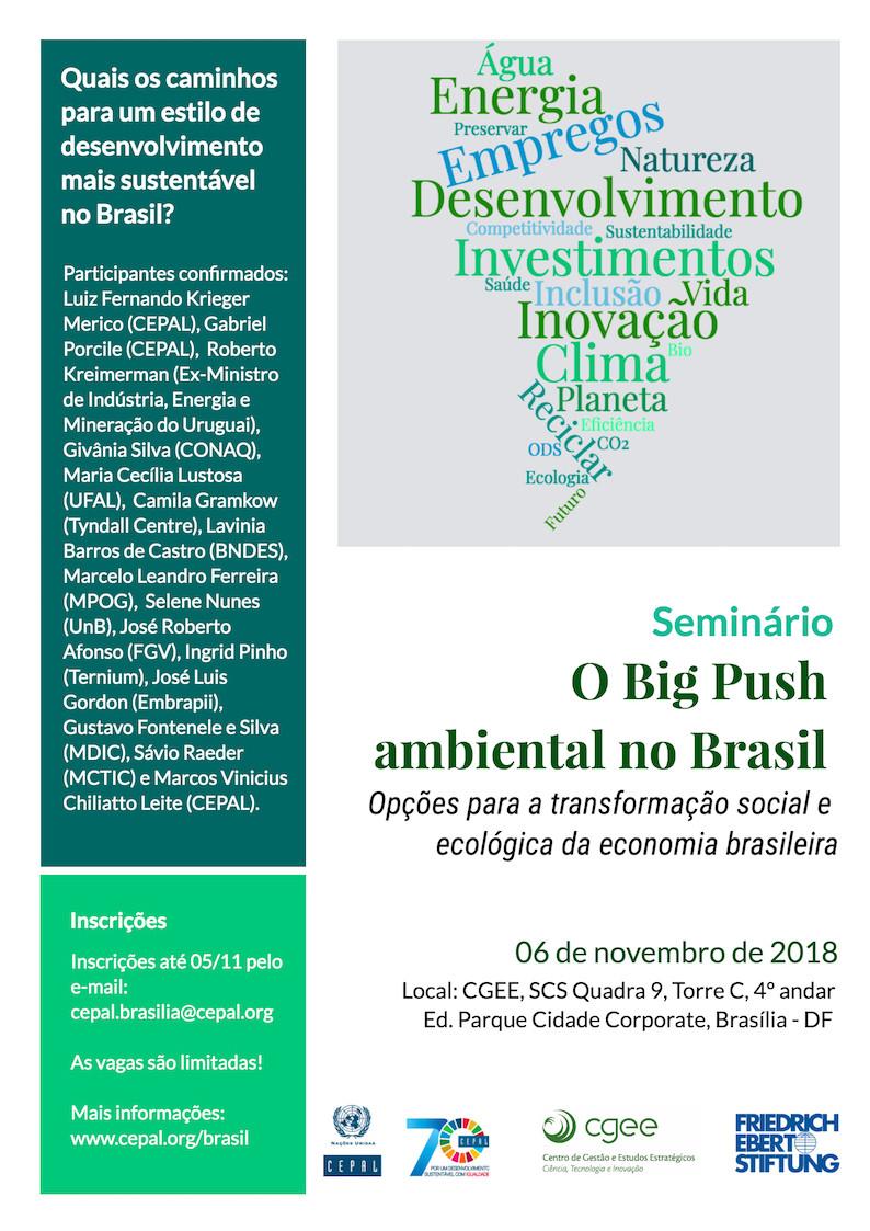 Seminário O Big Push ambiental no Brasil: Opções para a transformação social e ecológica da economia brasileira - Blog da Selene