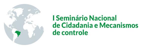 I Seminário Nacional de Cidadania e Mecanismos de Controle: Governança Pública, Custos e Controle Social - Blog da Selene