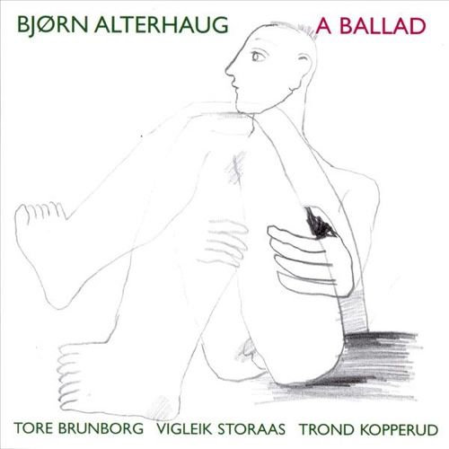 Bjørn Alterhaug - A Ballad (CD)