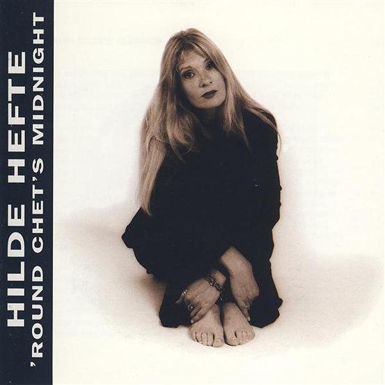 Hilde Hefte - 'Round Chet's Midnight (CD)