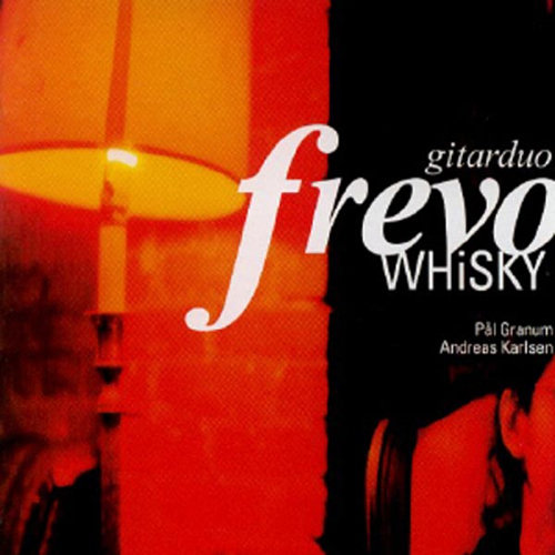 The Guitar-duo Frevo - Whisky (CD)