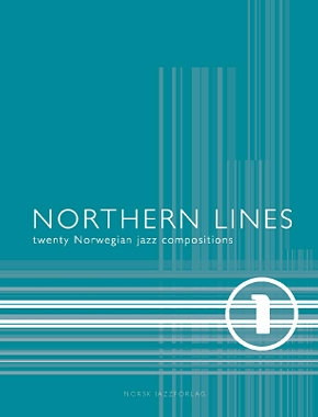 Northern Lines 1 - 20 Norwegian jazz compositions