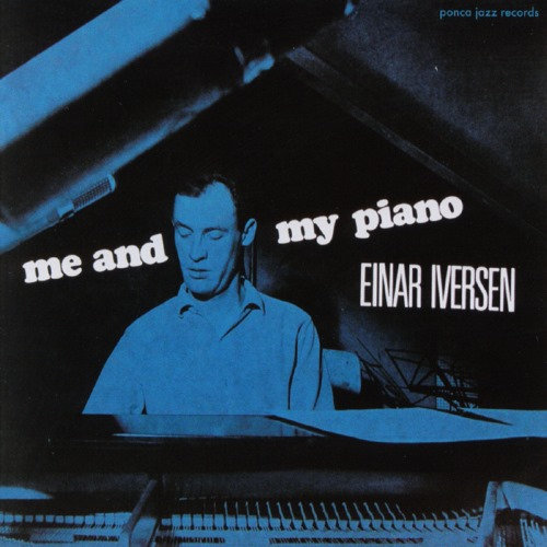 Einar Iversen - Me and my piano (CD)