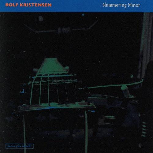 Rolf Kristensen - Shimmering Minor (CD)