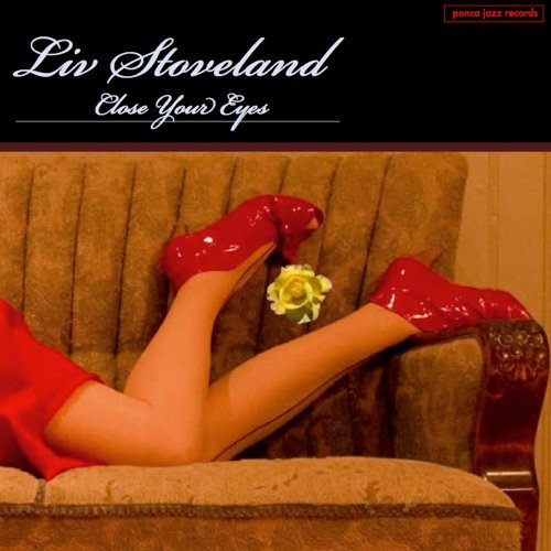 Liv Stoveland - Close Your Eyes (CD)