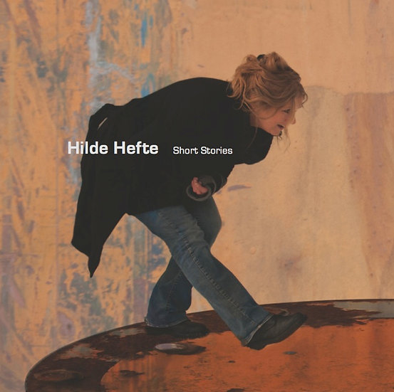 Hilde Hefte - Short Stories (CD)