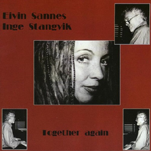 Inge Stangvik & Eivin Sannes - Together Again (CD)