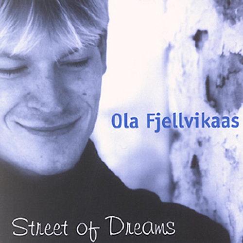 Ola Fjellvikaas - Street of Dreams (CD)