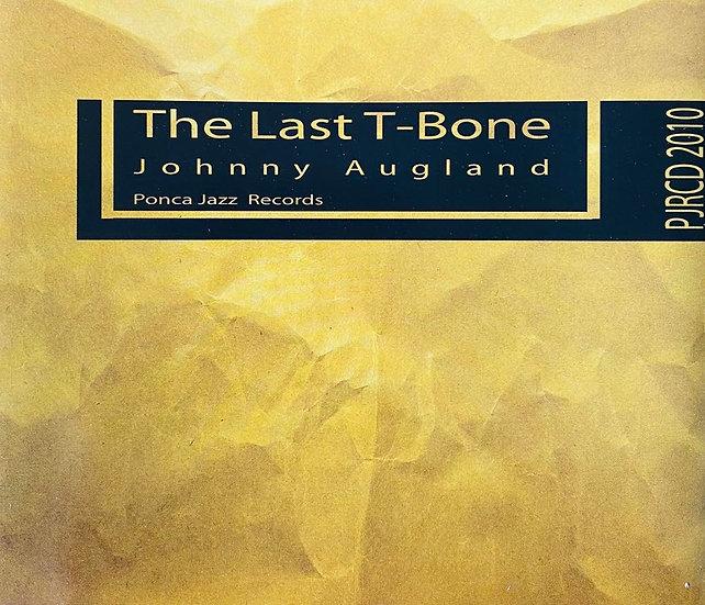 Johnny Augland - The Last T-Bone (Single-CD)