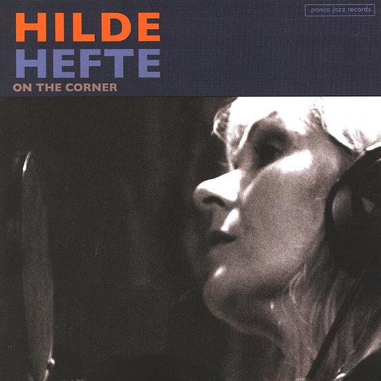 Hilde Hefte - On The Corner (CD)