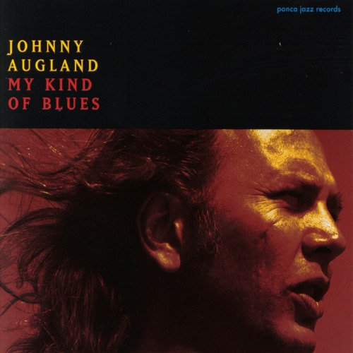 Johnny Augland - My Kind of Blues (CD)