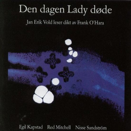 Jan Erik Vold - Den dagen Lady døde (CD)