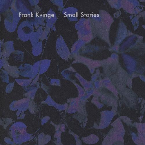 Frank Kvinge - Small Stories (CD)
