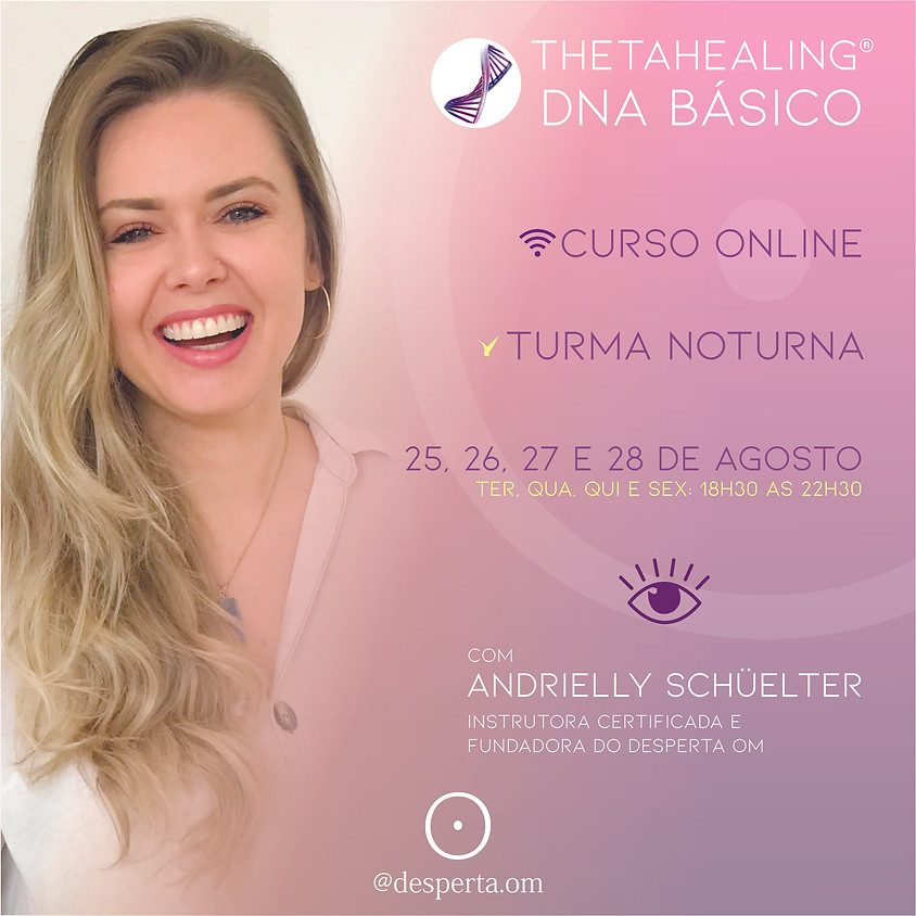 Thetahealing® DNA Básico ONLINE  - Noturno