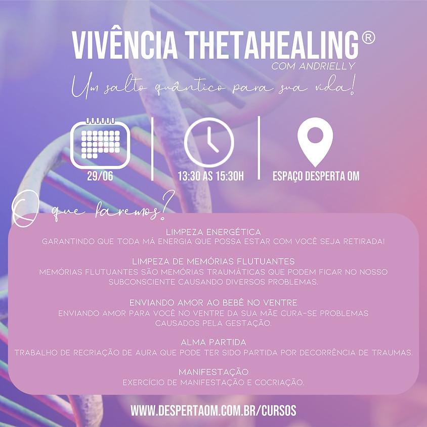Vivência de Thetahealing®  em Criciuma - SC