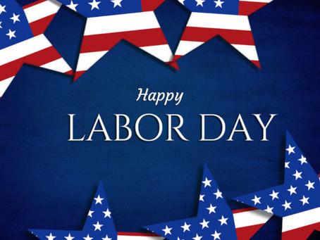 Labor Day Monday 9/7/2020 / Dia del Trabajo Lunes 9/7/2020