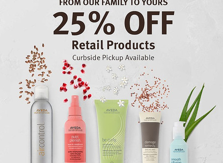 Friends & Family:  Enjoy 25% of Aveda Products, May 14-20!