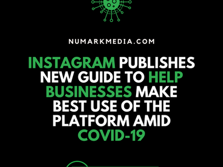 Instagram Publishes New Guide to Help Businesses Make Best Use of the Platform Amid COVID-19