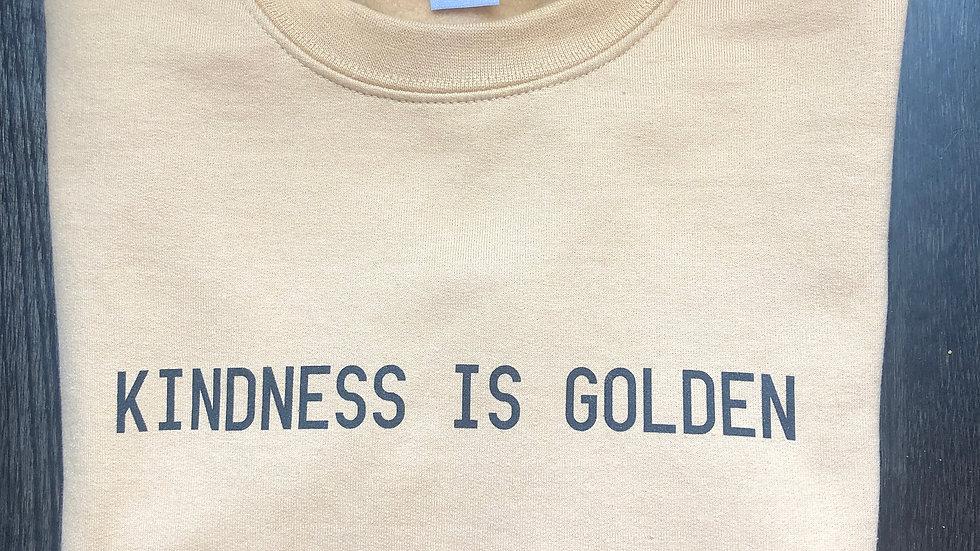 KINDNESS IS GOLDEN sweatshirt #6