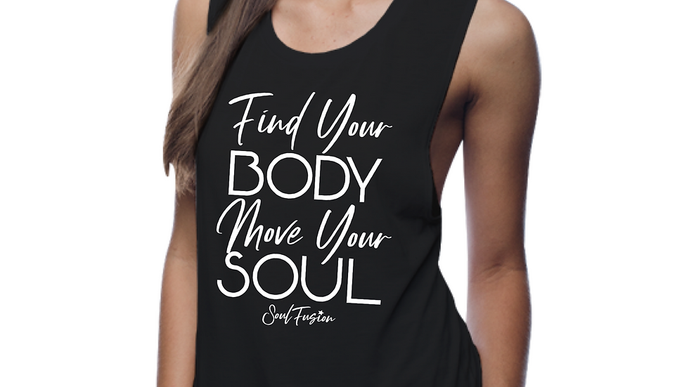 Find your BODY move your SOUL- SOULFUSION swag