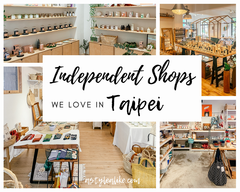 8 Independent Shops We Love in Taipei | A Style Alike