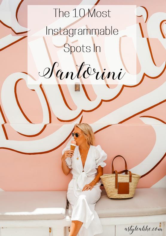 The Most Instagrammable Spots in Santorini l Greece l A Style Alike
