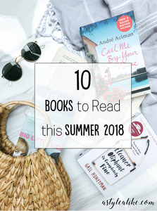 10 Books to Read This Summer 2018 | Lifestyle | A Style Alike
