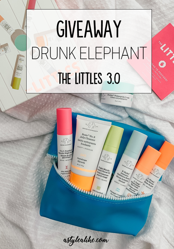 GIVEAWAY Drunk Elephant's The Littles 3.0 | Beauty | A Style Alike