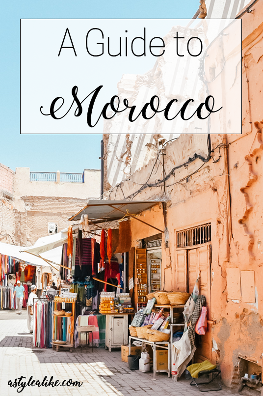 A Guide to Morocco | A Style Alike