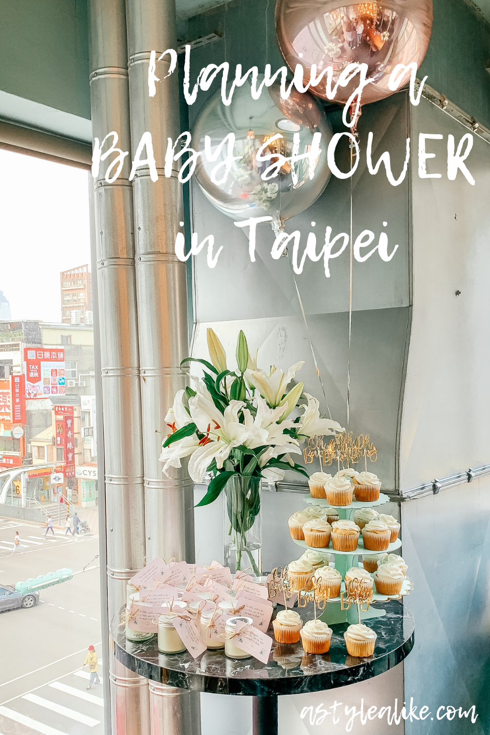 Planning a Baby Shower in Taipei | Lifestyle | A Style Alike