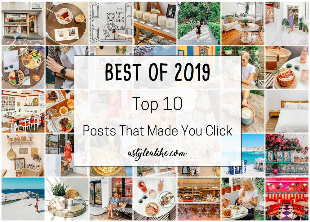 BEST OF 2019 | Top 10 Posts That Made You Click | A Style Alike