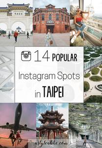 14 Popular Instagram Spots in Taipei | Taiwan | A Style Alike