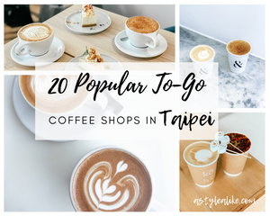 20 Popular To-Go Coffee Shops in Taipei | A Style Alike