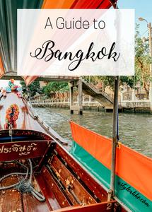 A Guide to Bangkok | Travel | A Style Alike