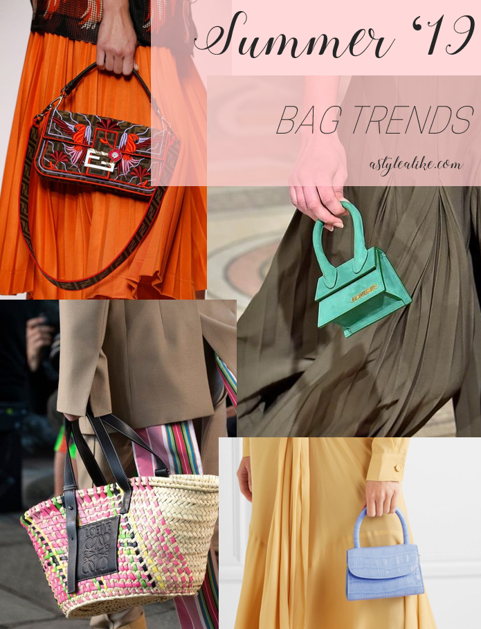 The Best Bag Trends of Summer '19 l A Style Alike l Fashion