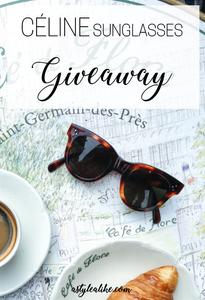 CELINE Sunglasses Giveaway #AStyleAlikeGiveaway