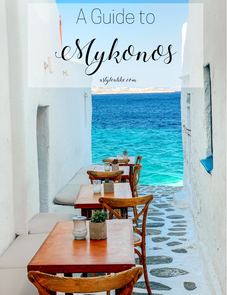 A Guide to Mykonos l Travel Guide l 2 Days in Mykonos l A Style Alike l Greece Island Hopping (45).jpg