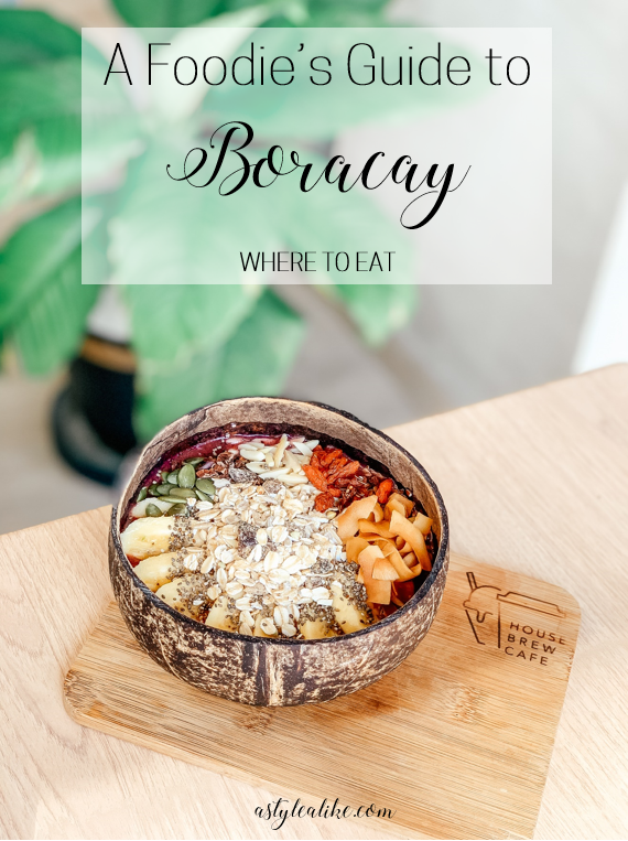 A Foodie's Guide to Boracay | Where to Eat | A Style Alike