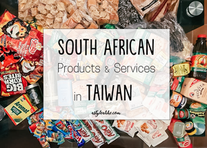 South African Products and Services in Taiwan | South Africans in Taiwan | A Style Alike