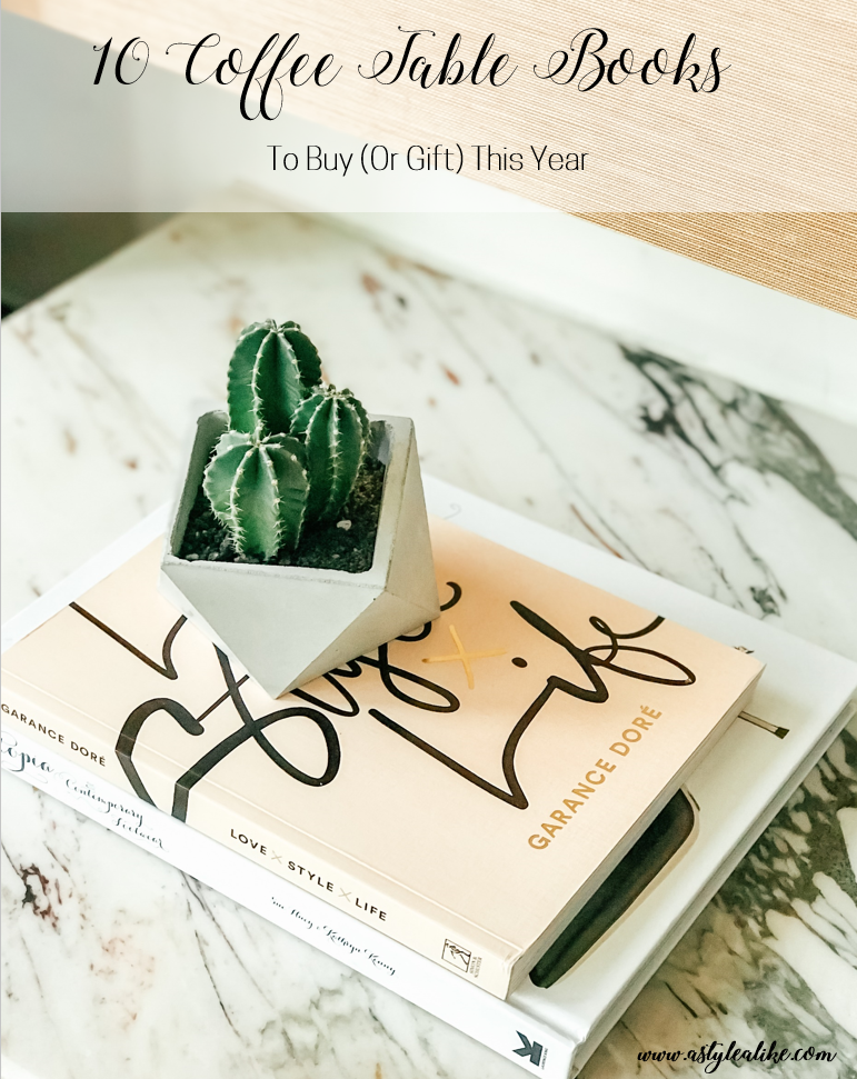 Coffee Table Books to Buy (Or Gift) in 2019 l A Style Alike l Lifestyle