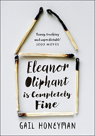 Eleanor Oliphant is Completely Fine | 10 Books to Read This Summer 2018 | Lifestyle | A Style Alike