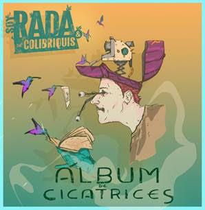 """Soy Rada y The Colibriquis presenta su EP """"Album de Cicatrices"""""""