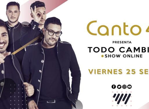 Canto 4 lanza ¨Todo Cambia¨, su primer show online