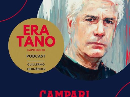 """CAMPARI presenta un podcast de cine """"ERA TANO"""""""