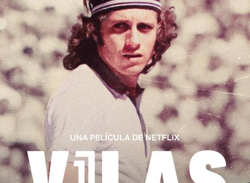 Netflix presenta el tráiler de Vilas: Serás lo que debas ser o no serás nada